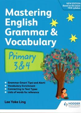 Mastering English Grammar & Vocabulary P3 & 4