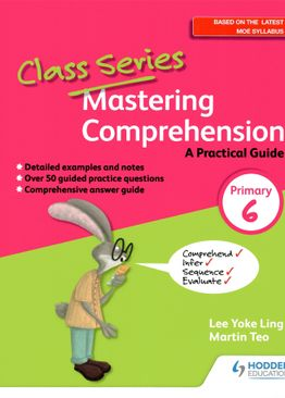 Class Series: Mastering Comprehension P6