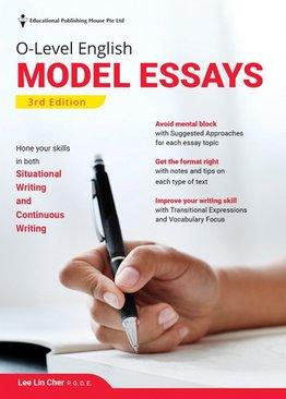 O-Level English Model Essays (3ED)