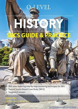 O-Level History SBCS Guide & Practice