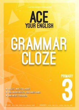 PRIMARY THREE ACE YOUR ENGLISH GRAMMAR CLOZE