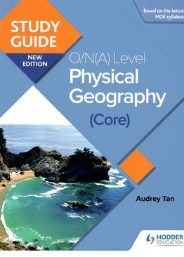Study Guide: O/N(A) Level Physical Geography (Core)