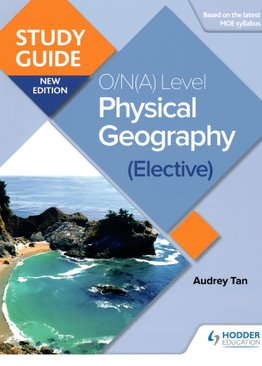 Study Guide: O/(A) Level Physical Geography (Elective)