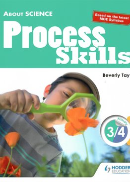 About Science: Process Skills P3/4 (Lower Block)