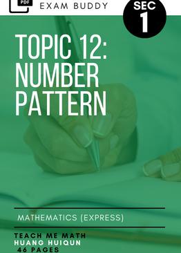 Exam Buddy Elementary Mathematics 4048 Sec 1 Topic 12: Number Pattern