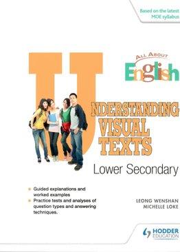 Understanding Visual Texts (Lower Sec)