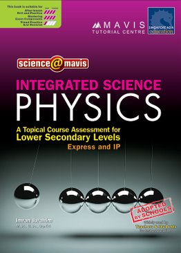 Integrated Science Physics A Topical Course Assessment for Lower Secondary Levels
