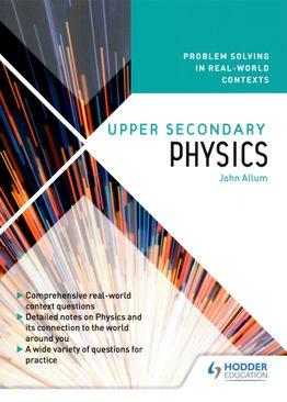 Upper Sec Physics: Problem Solving in Real-World Contexts