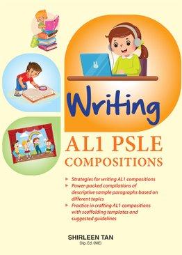 Writing AL1 PSLE Compositions